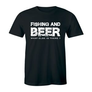 Fishing And Beer What Else Is There T-shirt Tees